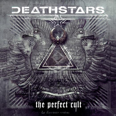 DEATHSTARS<br/>The Perfect Cult