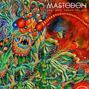 MASTODON<br/>Once More 'Round the Sun