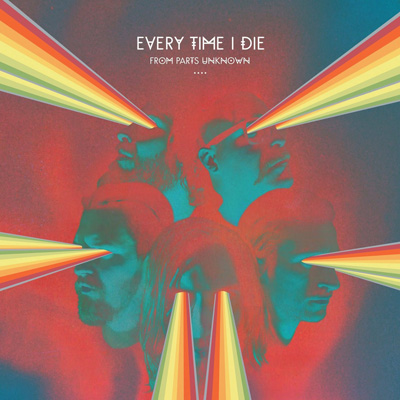 EVERY TIME I DIE<br/>From Parts Unknown