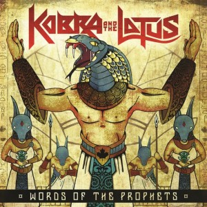 KOBRA AND THE LOTUS<br/>Words Of The Prophets
