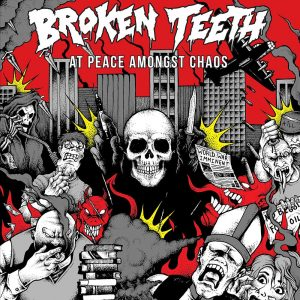 BROKEN TEETH HC <br/> At Peace Amongst Chaos
