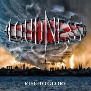 LOUDNESS <br/> Rise to Glory