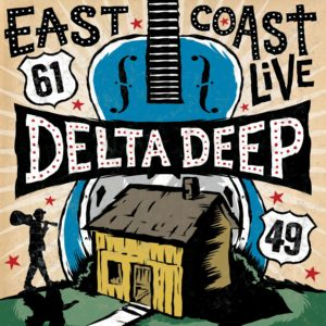 DELTA DEEP <br/> East Coast Live