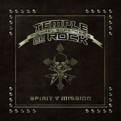 MICHAEL SCHENKER'S TEMPLE OF ROCK<br/>Spirit On A Mission