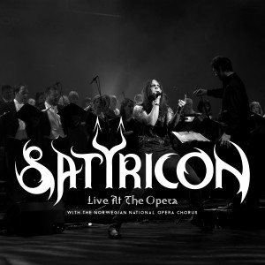 Satyricon <br/>Live at the Opera