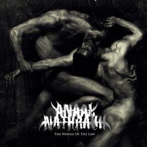 ANAAL NATHRAKH <br/> The Whole Of The Law