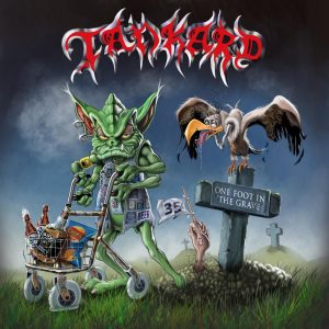 TANKARD <br/> One Foot In The Grave